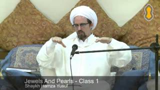 Jewels and Pearls of the Qur'an - Class 1 - Hamza Yusuf