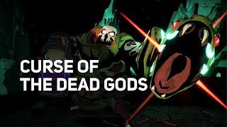 Curse of the Dead Gods | Major Update Trailer