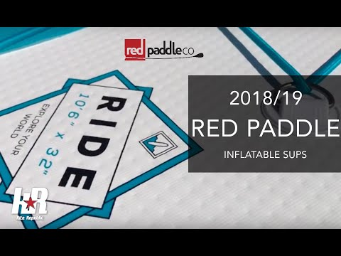 RED Paddle 2018 - Dedicated Inflatable SUPs