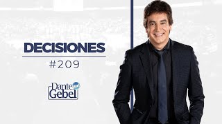 Dante Gebel #209 | Decisiones