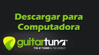 Descargar GuitarTuna Para PC Afinador De Guitarra Para PC