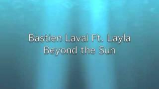 Bastien Laval - Beyond the Sun