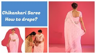 How to wear a saree - Wear Chikankari saree in normal style