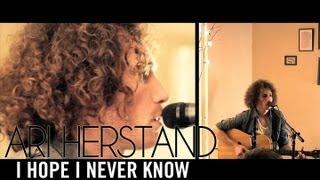 Ari Herstand - I Hope I Never Know (The Living Room Series)