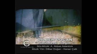 Dilber Doğan - Bükülmezdi Bileğim - (Official Video)
