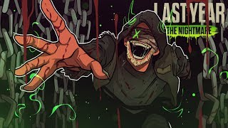 THIS GAME IS COMPLETELY MAD! | Last Year: The Nightmare (New Map / Public Lobbies)