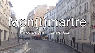 Mon(t)martre, Paris (by Basile Roze)