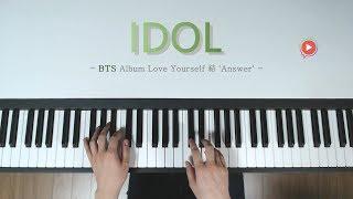 방탄이 신곡을 냈는데 안 칠 수 없지ㅎㅎ BTS - IDOL [Piano Cover]