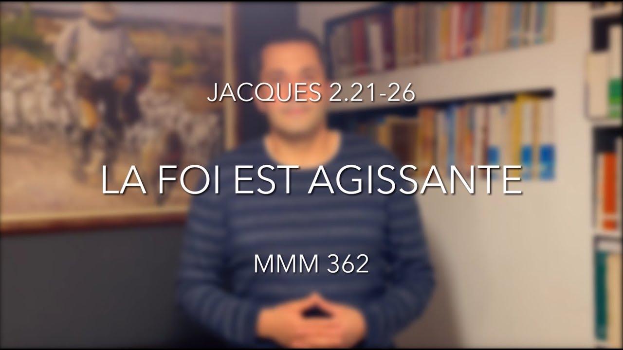 La Foi est agissante (Jacques 2.21-26)