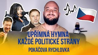 Upřímná hymna každé politické strany | POKÁČOVA RYCHLOVKA
