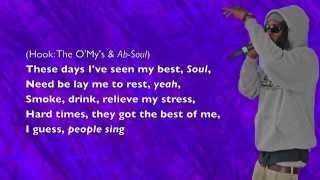 Ab-Soul - These Days (ft. The O'My's) - Lyrics