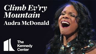 "Audra McDonald sings ""Climb Ev'ry Mountain"" from The Sound of Music 
