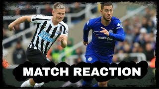 Newcastle United 1-2 Chelsea | Match reaction