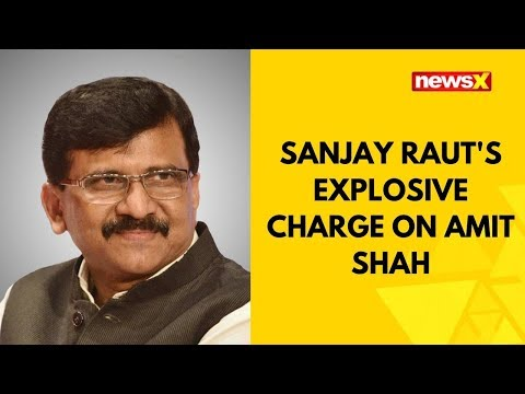 Sanjay Raut's explosive charge on Amit Shah, says he lied on meeting with Shiv Sena | NewsX
