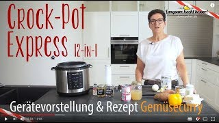 Gerätevorstellung: Crock-Pot Express & ein Rezept für Gemüsecurry