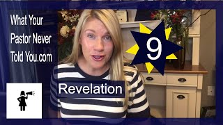 Chapter 9: What Your Pastor Never Told You About The Book of Revelation and End Times Prophecy Serie