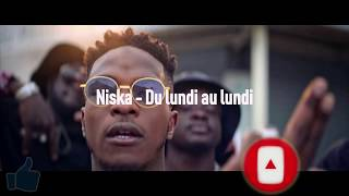 Niska   Du Lundi Au Lundi (Paroles  Lyrics) ♫