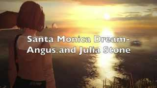 Santa Monica Dream - Angus & Julia Stone (Life is Strange) with lyrics