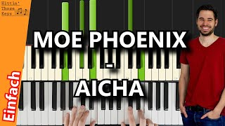 Moe Phoenix   Aicha | Piano Tutorial | German