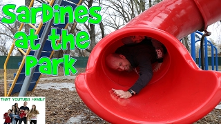 SARDiNES Hide And Seek At The Park! Dad Get's Stuck!  That YouTub3 Family Family Channel