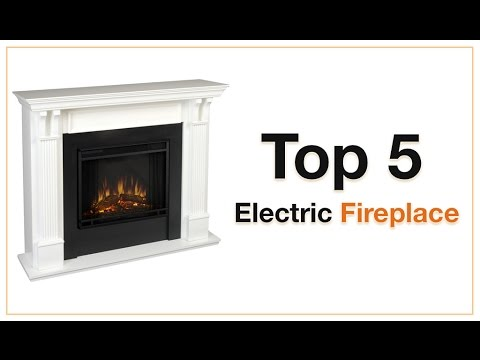 5 Best Electric Fireplace 2017 – Top Electric Fireplace Reviews