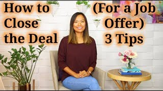 How to Close the Deal (for a Job Offer) - How to Recruit a Good Job Candidate (5 of 5)