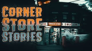 7 True Scary Corner Store Horror Stories