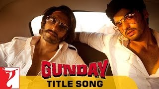 Title Song - Gunday
