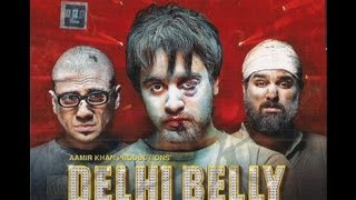 Delhi Belly - Official Trailer