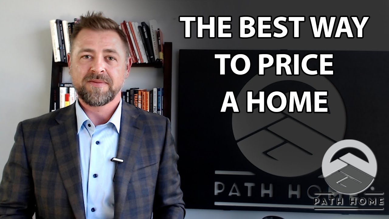 How To Price a Home Correctly