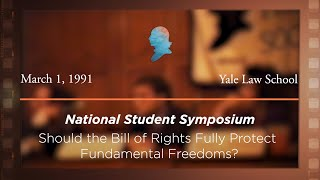 Click to play: Panel I: Should the Bill of Rights Fully Protect Fundamental Freedoms? [Archive Collection]
