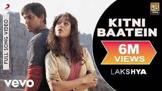 تحميل و مشاهدة Kitni Baatein Full Video - Lakshya|Hrithik Roshan, Preity Zinta|Shaan|Javed Akhtar MP3