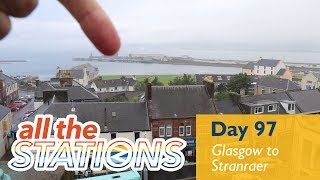 Elopements - Episode 54, Day 97 - Glasgow To Stranraer
