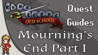 [OSRS] Mourning's End Part I Quest Guide