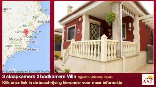 preview picture of video '3 slaapkamers 2 badkamers Villa te Koop in Bigastro, Alicante, Spain'