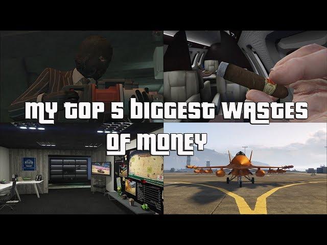 GTA Online My Top 5 Biggest Wastes Of Money