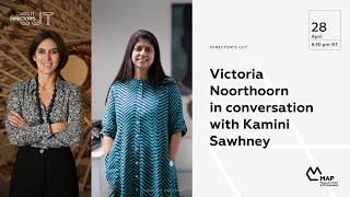 Victoria Noorthoorn in conversation with Kamini Sawhney