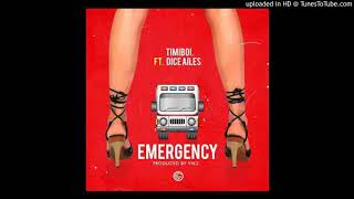 TimiBoi – EMERGENCY FT  DICE AILES OFFICIAL AUDIO