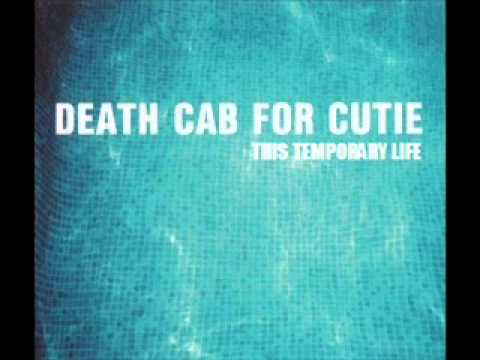 Death Cab for Cutie - This Temporary Life