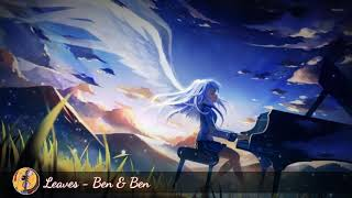 ◀️Nightcore▶️ Leaves   Ben & Ben