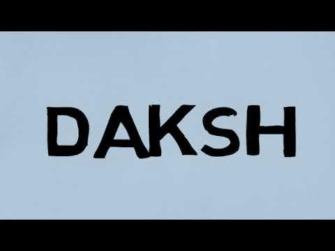 what does Daksh mean?