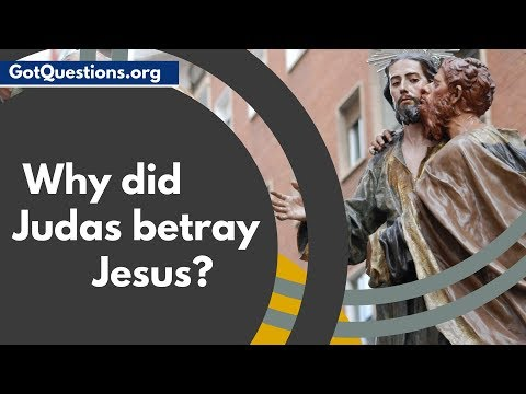Download Why did Judas betray Jesus?  |  Judas Iscariot in the Bible Mp4 HD Video and MP3