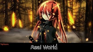 Nightcore - Real World (Lyrics Video)