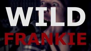 The Aprill - Wild Frankie
