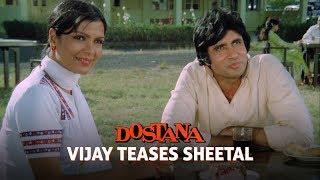 Vijay teases Sheetal | Dostana (1980) | Amitabh Bachchan, Shatrughan Sinha, Zeenat Aman