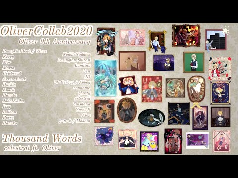 【OLIVER COLLAB 2020】 Thousand Words 【VOCALOID Original】Oliver誕生祭2020 | Oliver 9th Anniversary