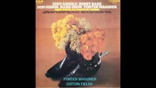 Porter Wagoner COTTON FIELDS