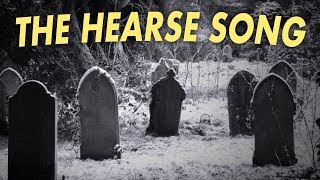 The HEARSE Song