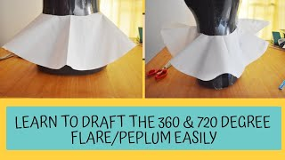 HOW TO DRAFT 360 AND 720 DEGREE FLARE/PEPLUM WITH CALCULATIONS | CISCA STITCHES
