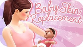 The Sims 4 | Baby Skin Replacement + Baby Mod!